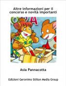 Asia Pannacotta - Altre informazioni per il concorso e novità importanti