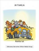 Rosita lol - MI FAMILIA