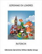RATONCIN - GERONIMO EN LONDRES
