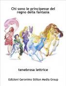 tenebrosa lettrice - Chi sono le principesse del regno della fantasia