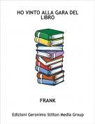 FRANK - HO VINTO ALLA GARA DEL LIBRO