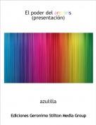 azulilla - El poder del arcoiris(presentación)