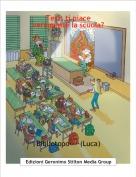 Bibliotopo----(Luca) - Test: ti piace veramente la scuola?
