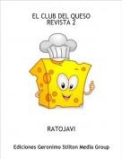 RATOJAVI - EL CLUB DEL QUESOREVISTA 2