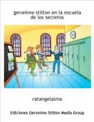 ratangelalma - geronimo stilton en la escuela de los secretos