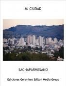 SACHAPARMESANO - MI CIUDAD