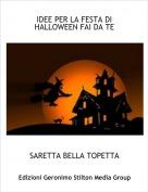 SARETTA BELLA TOPETTA - IDEE PER LA FESTA DI HALLOWEEN FAI DA TE