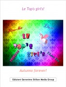 Autunno forever! - Le Top's girl's!
