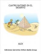 ALEX - CUATRO RATONES EN EL DESIERTO