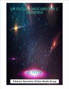 ALTEZZA - UN FUTURO INSICURO PER L' UNIVERSO