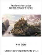 Kira Eagle - Academia fantastica(personajes para elegir)