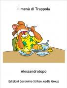 Alessandrotopo - Il menù di Trappola
